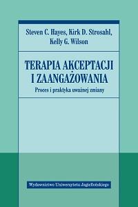 Terapia akceptacji i zaangażowania w praktyce